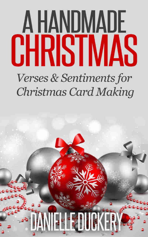A Handmade Christmas: Verses & Sentiments for Christmas Card Making ...